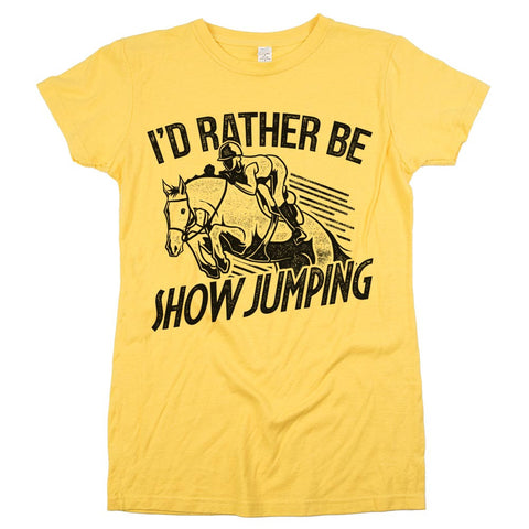 I'd Rather Be Show Jumping Womens JR Slim Fit Tee Yellow