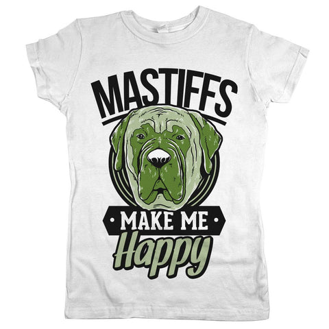 Mastiffs Make Me Happy Womens Shirt White