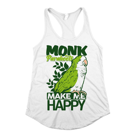 Monk Parakeets Make Me Happy Womens Racerback Tank Top White