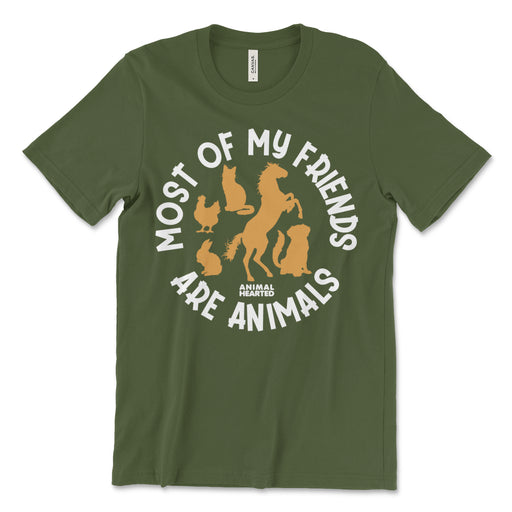 Most Of My Friends Are Animals T-Shirt