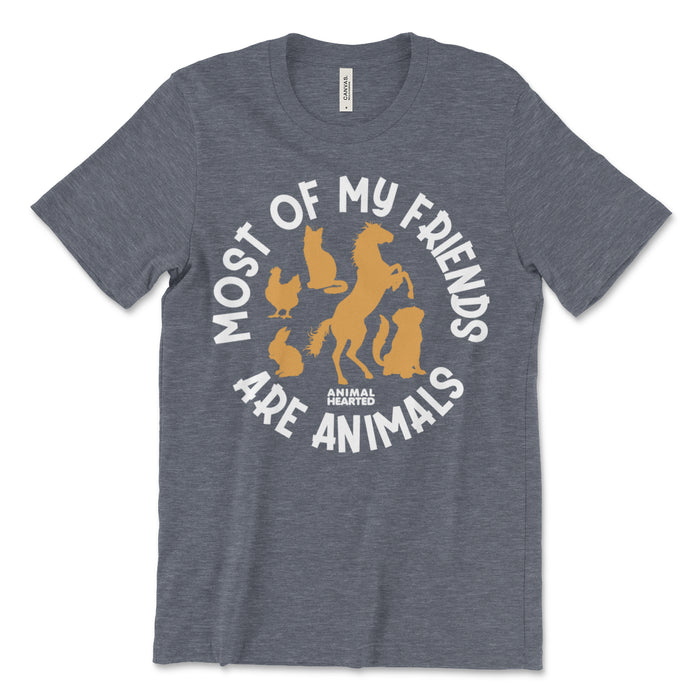 Most Of My Friends Are Animals Shirt