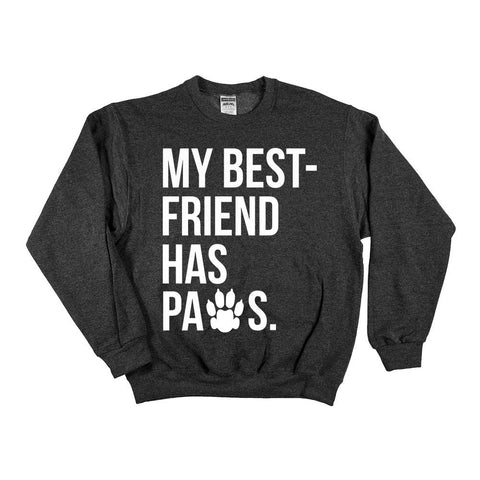 'My Best Friend Has Paws' Sale Adult and Youth