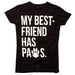 My Best Friend has Paws Black Womens