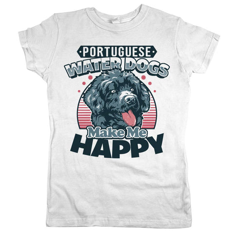 Portuguese Water Dogs Make Me Happy Womens Shirt White