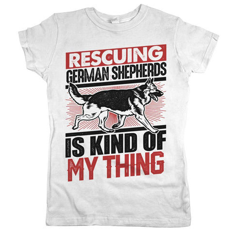 Rescuing German Shepherds Is Kind Of My Thing Womens JR Slim Fit Tee White