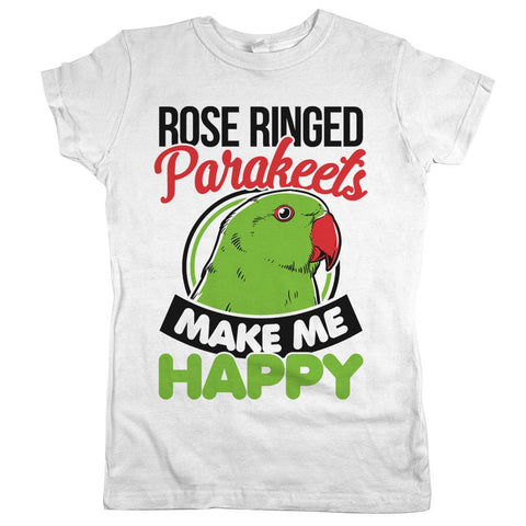 Rose Ringed Parakeets Make Me Happy Womens JR Slim Fit Tee White