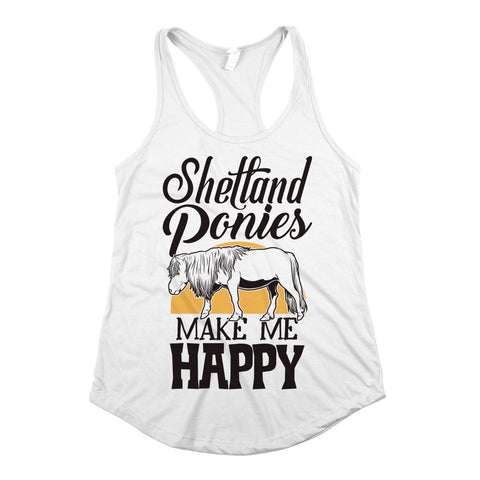 Shetland Ponies Make Me Happy Womens Racerback Tank Top White