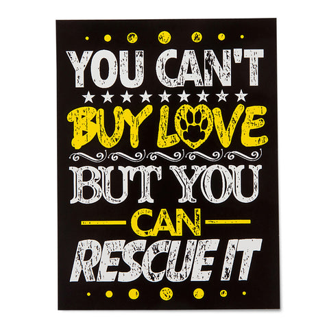 You Can't Buy Love But You Can Rescue It sticker - Gifts For Animal Lovers