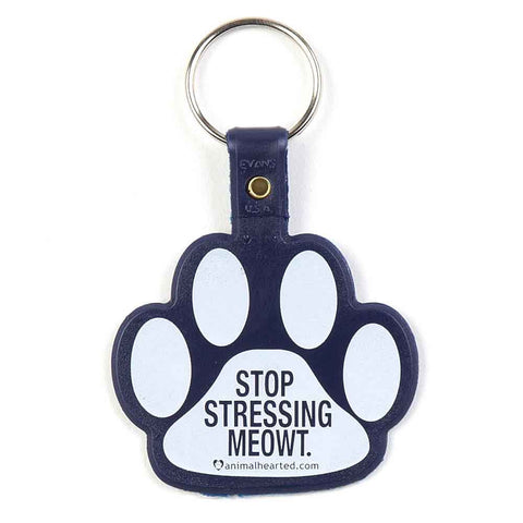 Stop Stressing Meowt Keychain