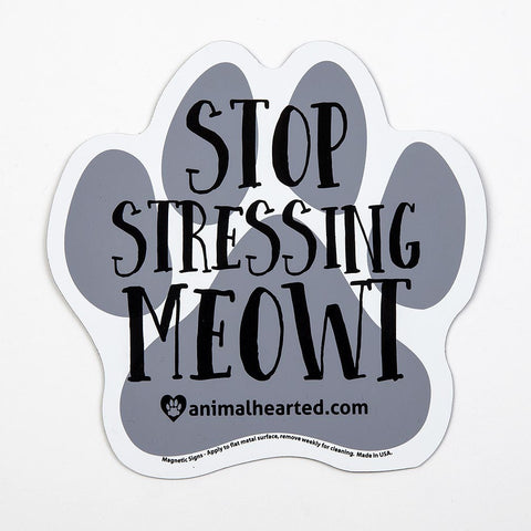 'Stop Stressing Meowt' Auto Magnet