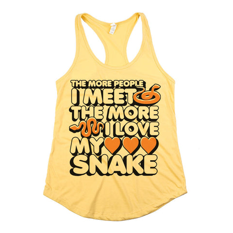 The More People I Meet The More I Love My Snake Womens Racerback Tank Top Yellow