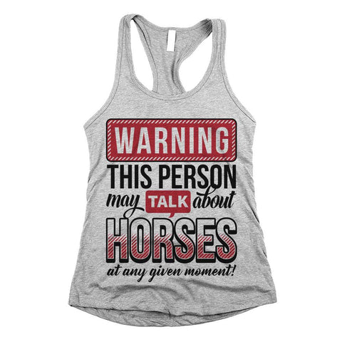 Warning This Person May Talk About Horses Womens Racerback Tank Top Athletic Grey