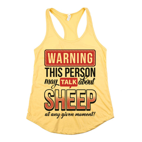 Warning This Person May Talk About Sheep Womens Racerback Tank Top Yellow