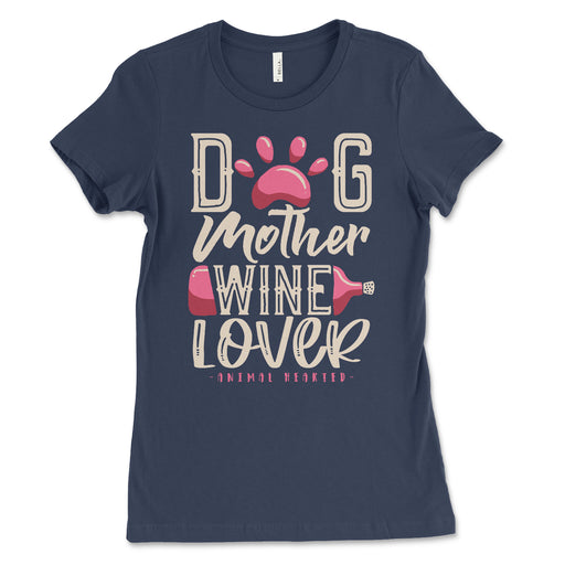 Womens Dog Mother Wine Lover Shirt