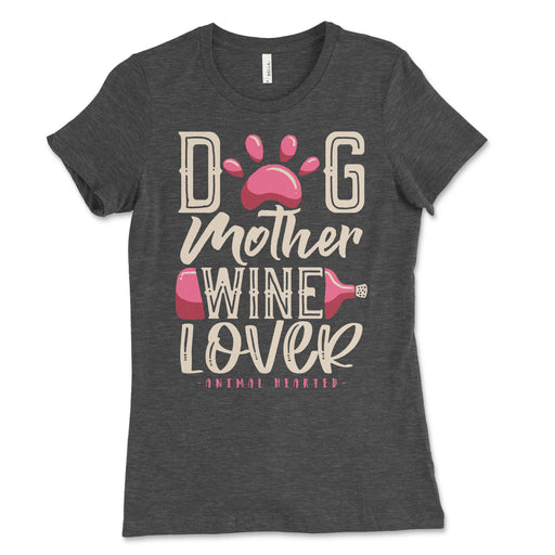 Womens Dog Mother Wine Lover T Shirt