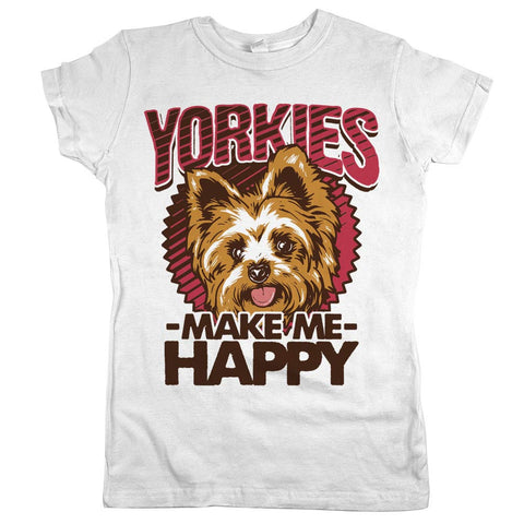 Yorkies Make Me Happy Womens Shirt White