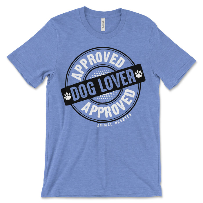 Approved Dog Lover Tee Shirt
