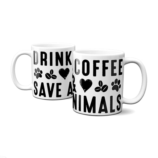 Drink Coffee Save Animals Mugs