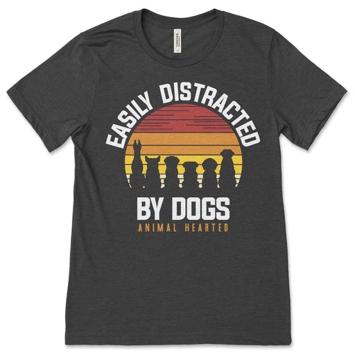 Easily Distracted By Dogs Tee Shirt