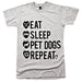eat sleep pet dogs repeat shirt grey