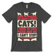 I Have 99 Cat T Shirt