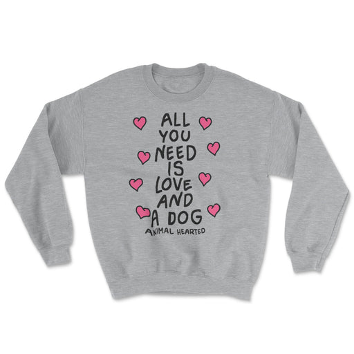Love And A Dog Sweatshirt