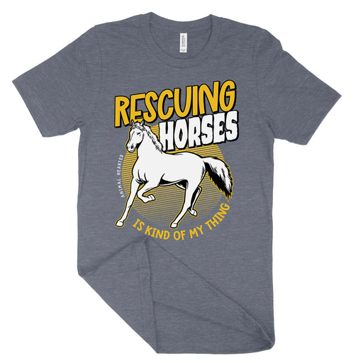 Rescuing Horses Is My Thing Shirt
