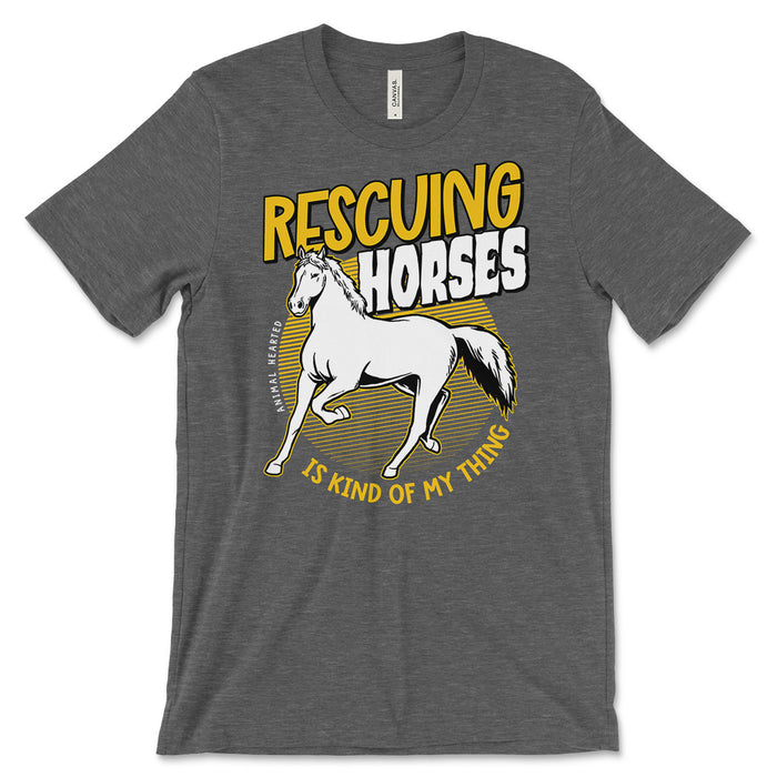Rescuing Horses Is My Thing T Shirt