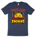 Taco Cat Spelled Backwards Is Taco Cat T Shirt