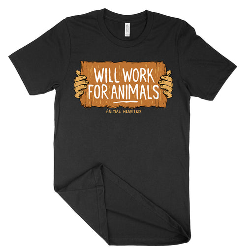 Will Work For Animals Shirt