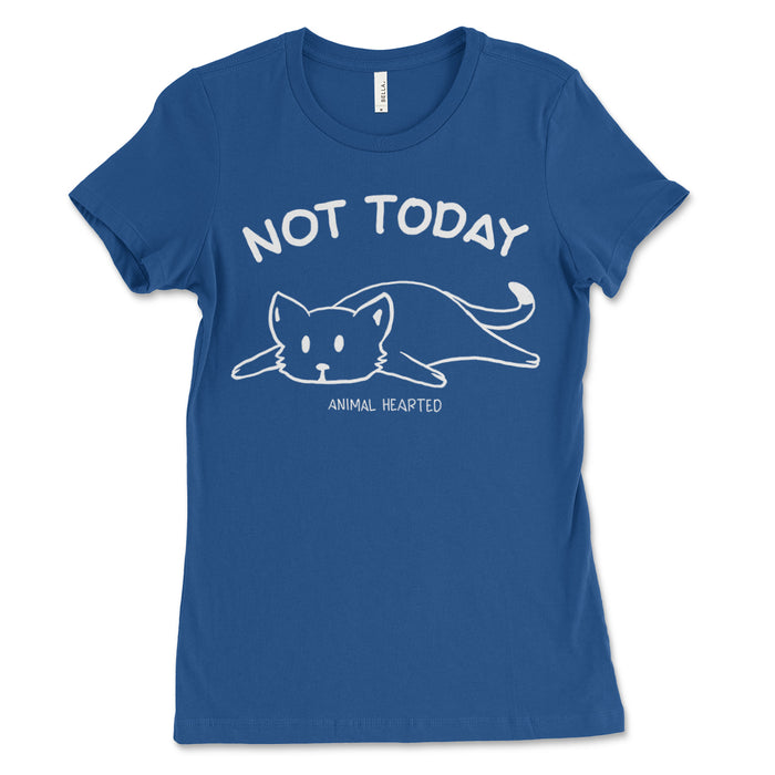 Womens Not Today Cat Tee Shirts
