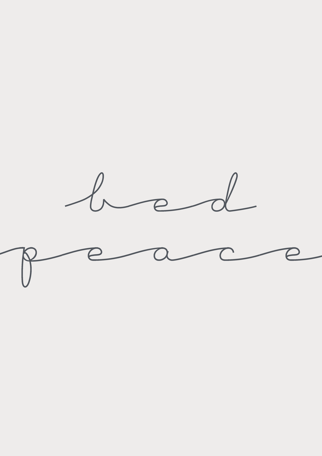 Bed Peace Print Limited Edition by T + K Studio WAS £30 - Tea and Kate