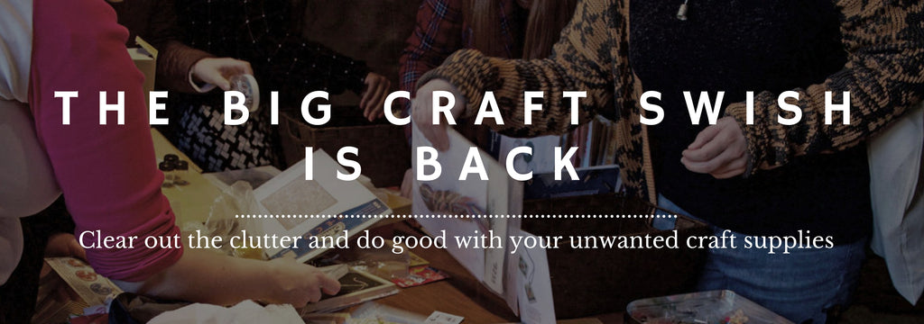 The Big Craft Swish by London Craft Club, in support of Mind and Stop the Traffik
