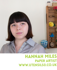 Hannah Miles is London Craft Club's paper expert and the designer behind Utensils0