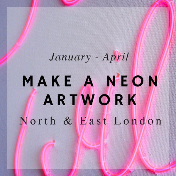 Neon Artwork workshops in London