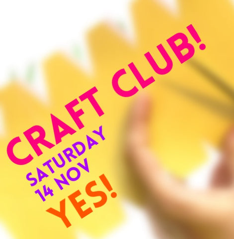 Craft Club! Yes!