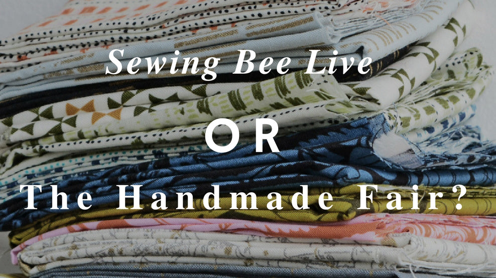 London Craft Club reviews Sewing Bee Live and the Handmade Fair for the best creative fun in London