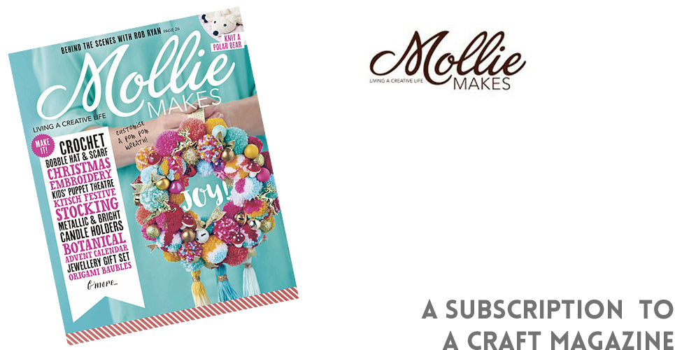 For the crafty gift you cant go wrong with, give a subscription to Mollie Makes magazine