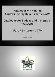 Catalogue for Badges & Insignia in the SADF (1970) ***eBook, 74 pages***