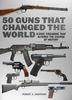 50 Guns That Changed The World (eBook)