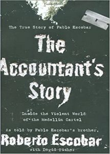 The Accountant's Story: Inside the Violent World of the Medellín Cartel (eBook)