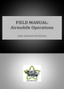 Field Manual: Airmobile Operations ***eBook, 60 pages***