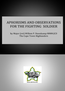 APHORISMS AND OBSERVATIONS FOR THE FIGHTING SOLDIER (eBook)
