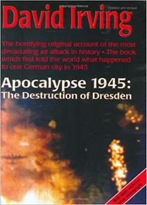 Apocalypse 1945: The Destruction of Dresden (eBook)