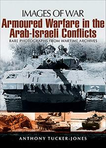 Armoured Warfare in the Arab-Israeli Conflicts (eBook)