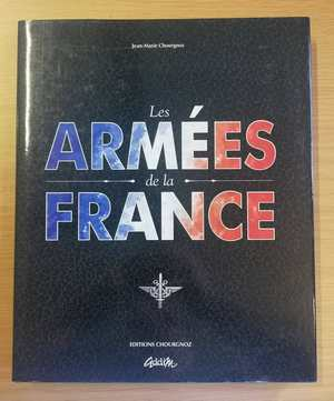 Les Armees de la France - Pictorial Edition (Signed by Gen. George Meiring)