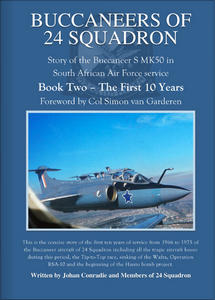 Buccaneers of 24 Squadron – Book 2 – The First 10 Years