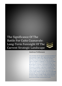 The Significance Of The Battle For Cuito Cuanavale: Long-Term Foresight Of The Current Strategic Landscape ***FREE eBook, 18 pages***