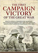 The First Campaign Victory of the Great War - Antonio Garcia