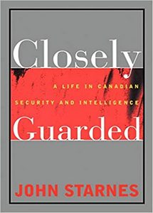 Closely Guarded: A Life in Canadian Security and Intelligence (eBook)